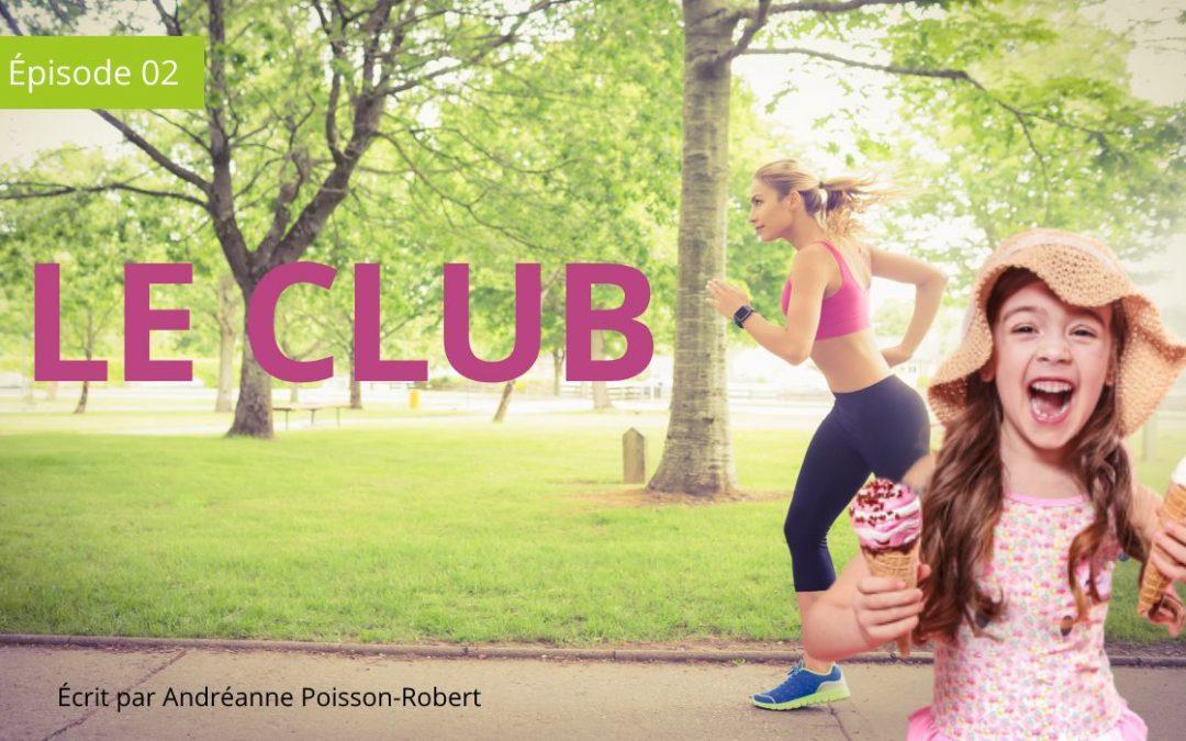 Courses Folles | Épisode 2 – Le Club de Course